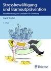 Stressbewältigung und Burnoutprävention