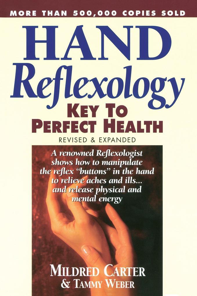 Hand Reflexology: Key to Perfect Health als Taschenbuch