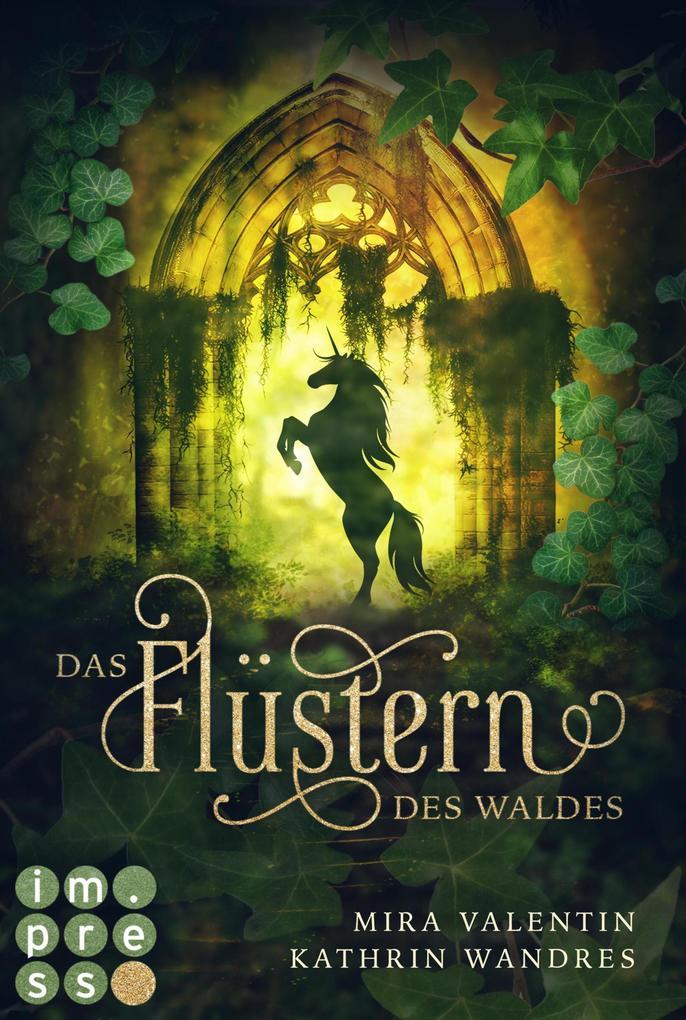 Das Flüstern des Waldes (Die Keloria-Saga 1) als eBook epub
