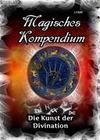 Magisches Kompendium - Die Kunst der Divination