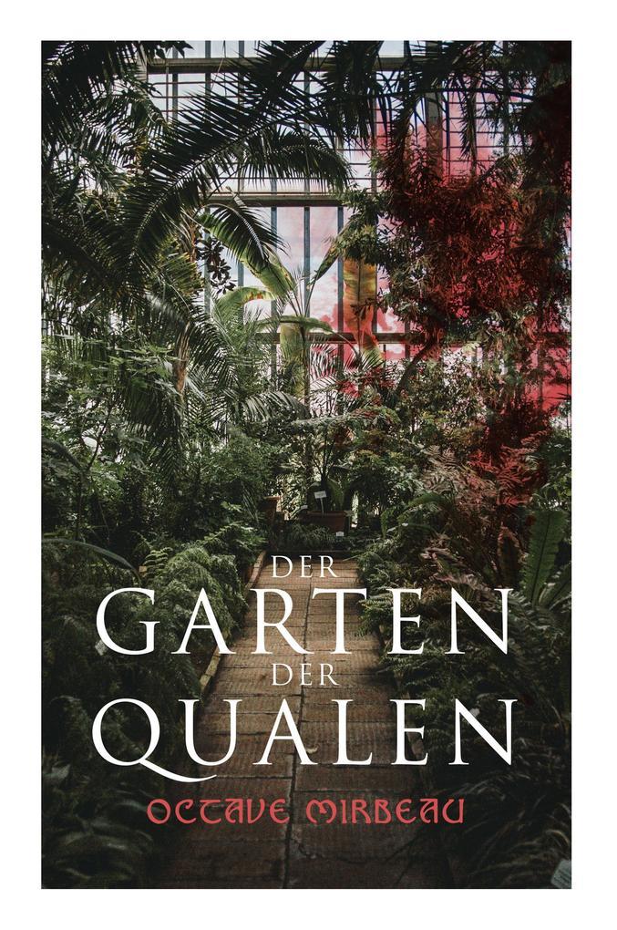 Der Garten der Qualen als Taschenbuch