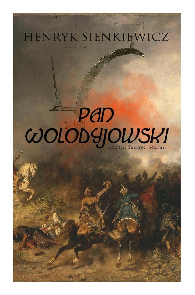 Pan Wolodyjowski (Historischer Roman): Der kleine Ritter als Taschenbuch