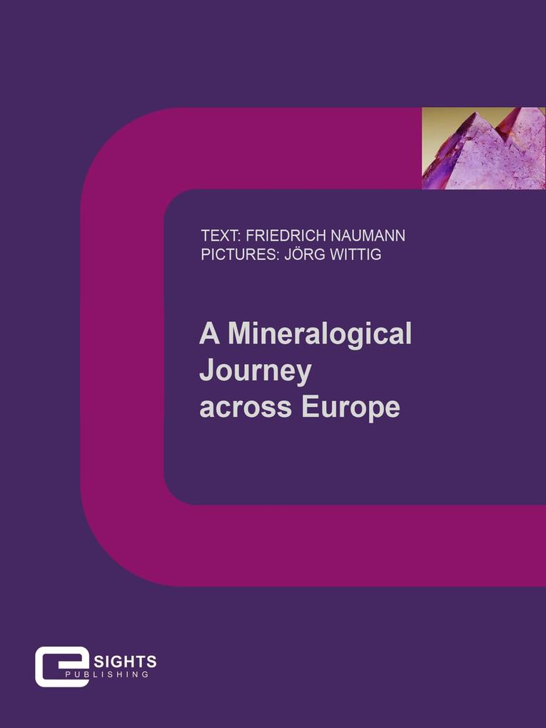 A Mineralogical Journey across Europe als eBook epub