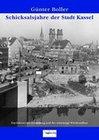 Schicksalsjahre der Stadt Kassel