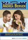 Notärztin Andrea Bergen 1355 - Arztroman