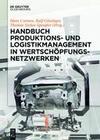 Handbuch Produktions- und Logistikmanagement in Wertschöpfungsnetzwerken