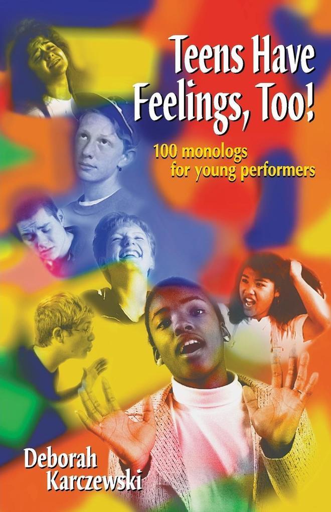 Teens Have Feelings, Too! als Taschenbuch