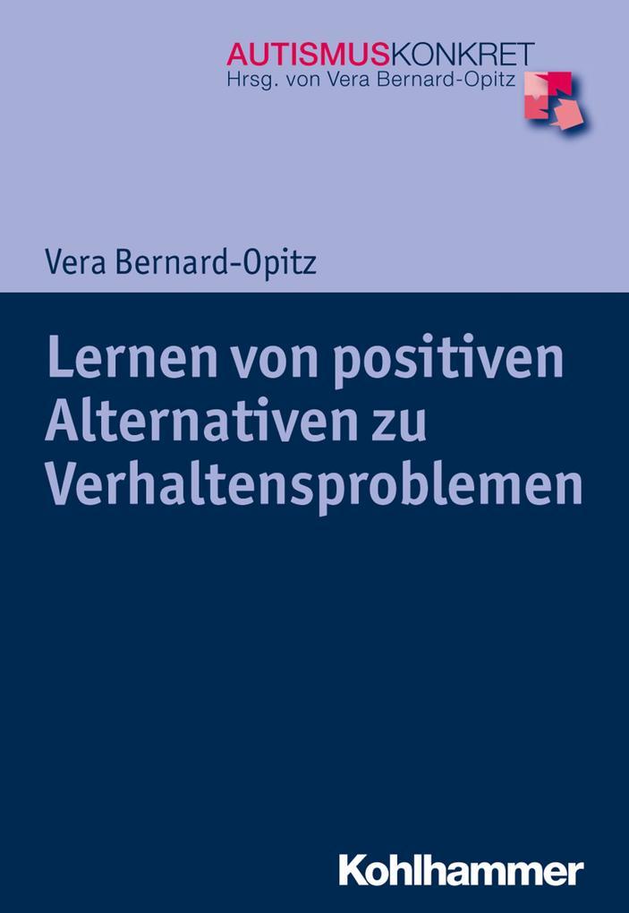 Lernen von positiven Alternativen zu Verhaltensproblemen als eBook epub