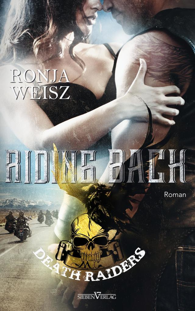 Riding Back - Death Raiders MC 3 als Buch (kartoniert)