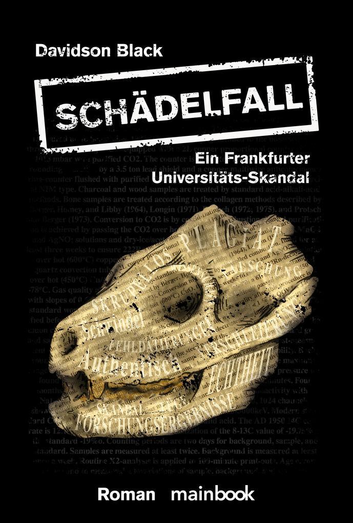 Schädelfall - Ein Frankfurter Universitäts-Skandal als eBook epub