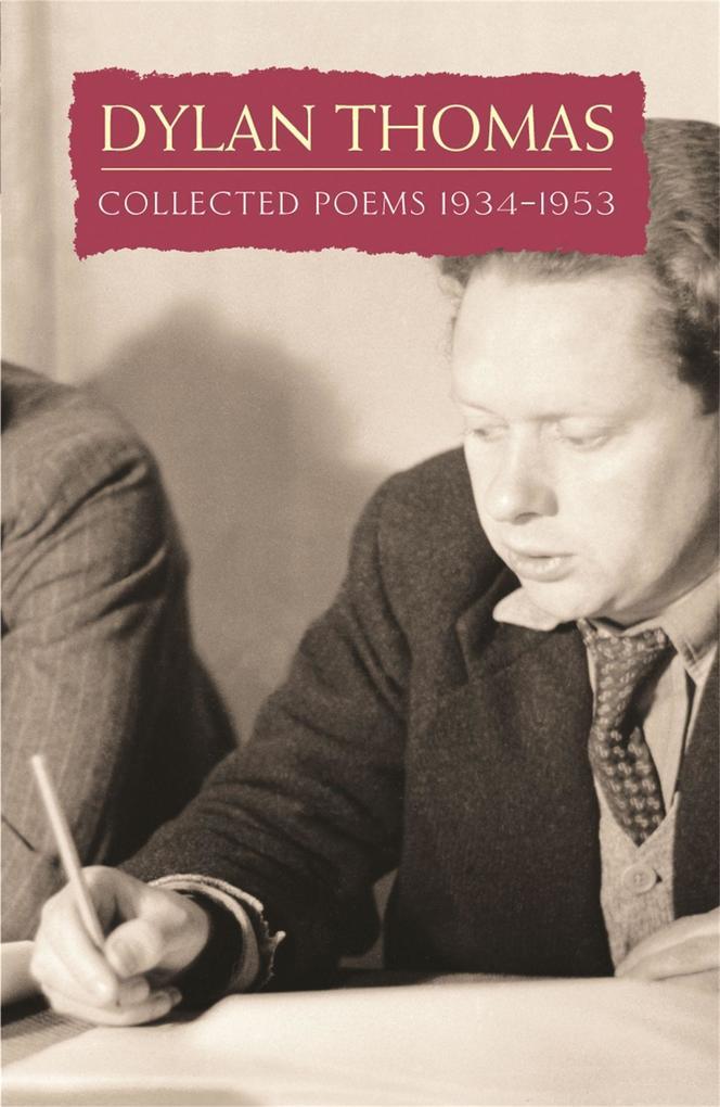 Collected Poems: Dylan Thomas als Taschenbuch
