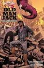Big Trouble in Little China: Old Man Jack Vol. 3