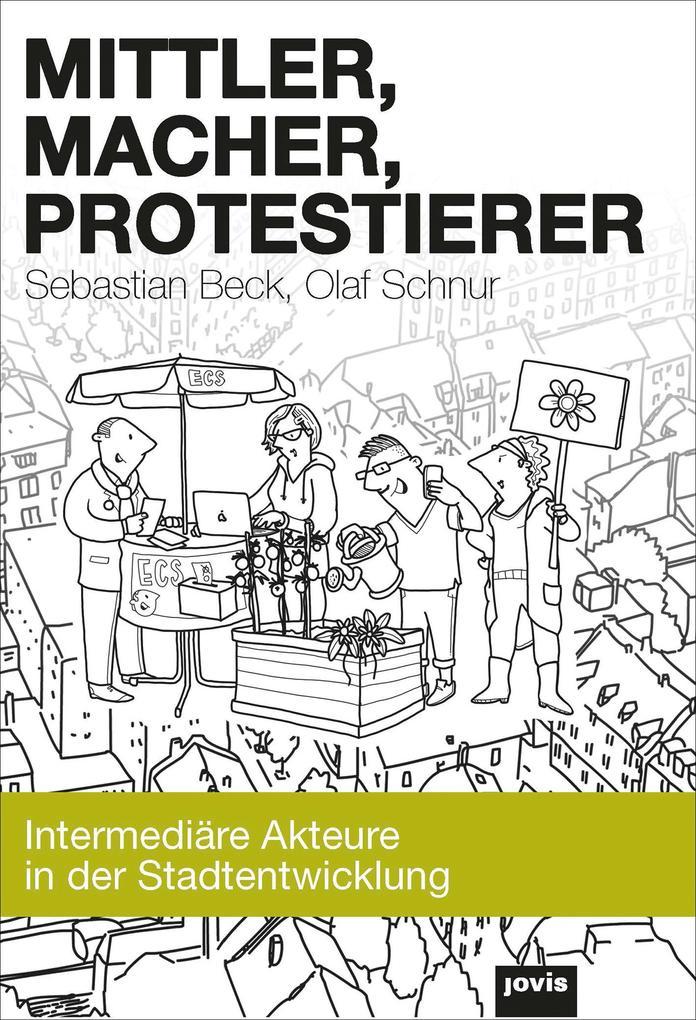 Mittler, Macher, Protestierer als eBook epub