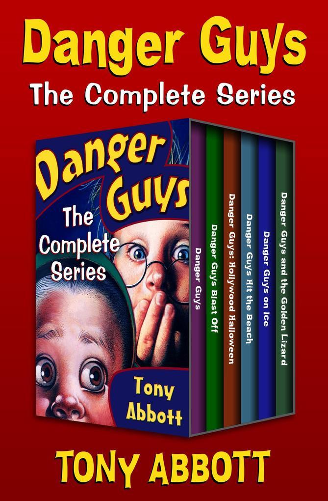 Danger Guys: The Complete Series als eBook epub