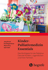 Kinder-Palliativmedizin Essentials