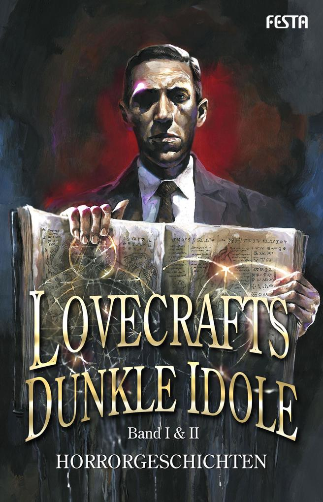 Lovecrafts dunkle Idole - Band I & II als eBook