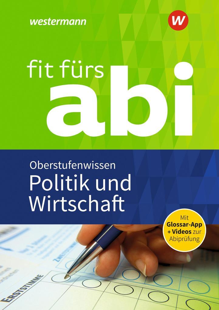 Fit fürs Abi: Politik und Wirtschaft Oberstufenwissen als Buch (kartoniert)
