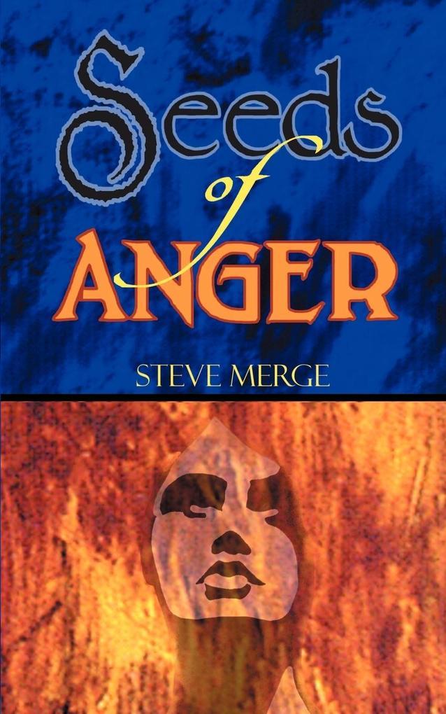 Seeds of Anger als Taschenbuch
