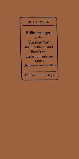 Erläuterungen zu den Vorschriften für die Errichtung und den Betrieb elektrischer Starkstromanlagen als eBook pdf
