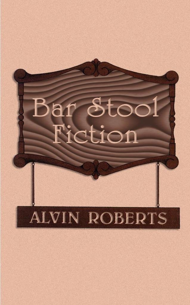 Bar Stool Fiction als Taschenbuch