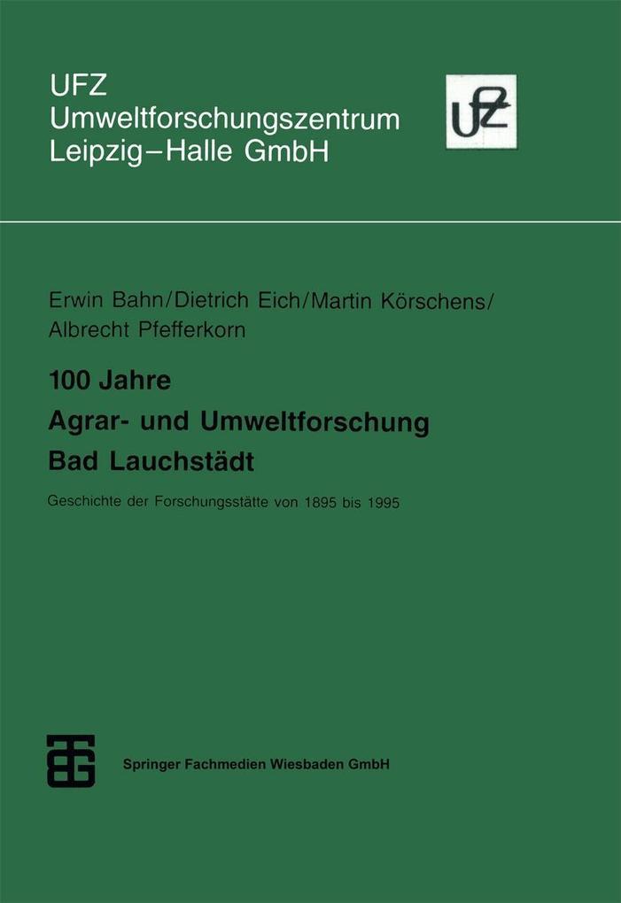 100 Jahre Agrar- und Umweltforschung Bad Lauchstädt als eBook pdf