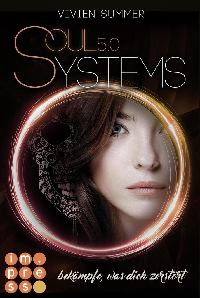 SoulSystems 5: Bekämpfe, was dich zerstört als eBook epub