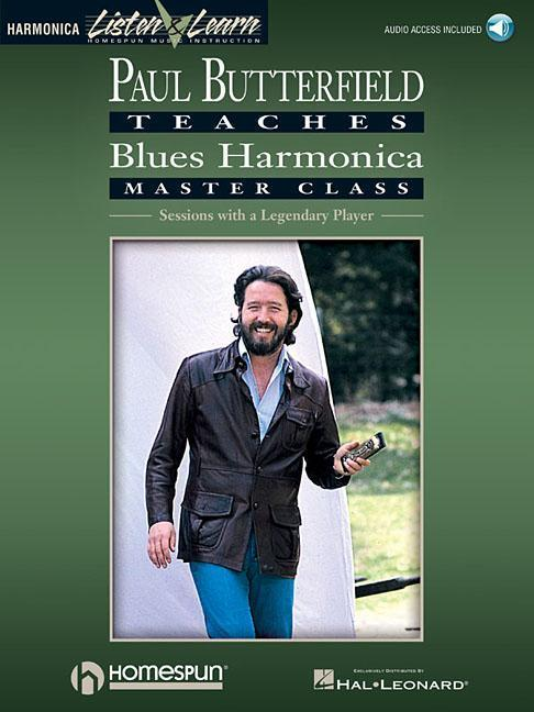 Paul Butterfield - Blues Harmonica Master Class: Book/CD Pack [With CD] als Taschenbuch