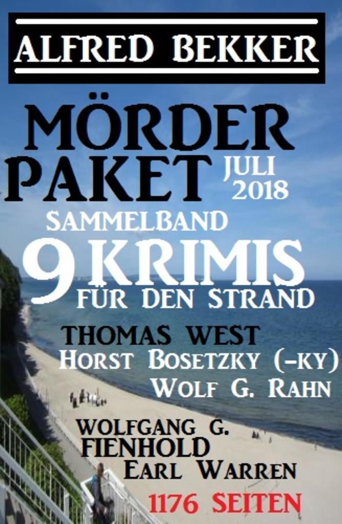 Mörder-Paket Juli 2018: Sammelband 9 Krimis für den Strand als eBook epub