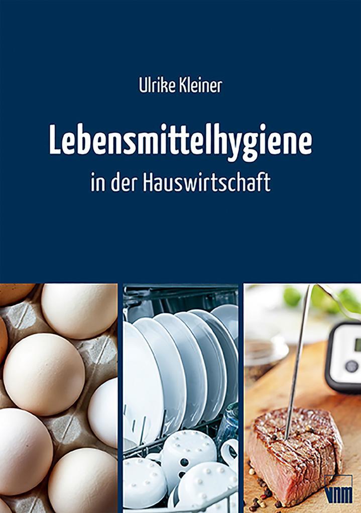Lebensmittelhygiene in der Hauswirtschaft als eBook epub