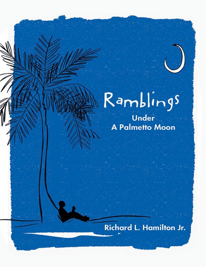 Ramblings: Under a Palmetto Moon als eBook epub