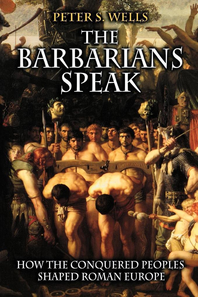 The Barbarians Speak als Buch (kartoniert)