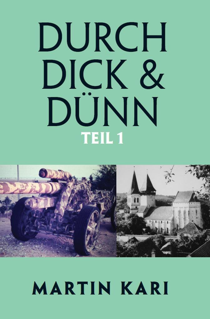 Durch Dick & Dünn, Teil 1 als eBook epub