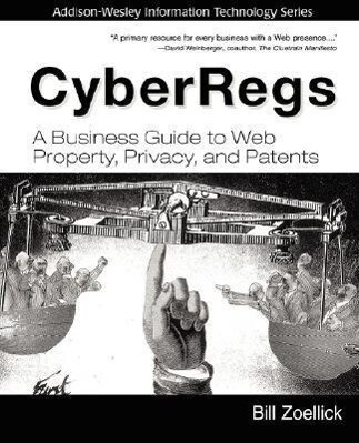 Cyberregs: A Business Guide to Web Property, Privacy, and Patents als Taschenbuch