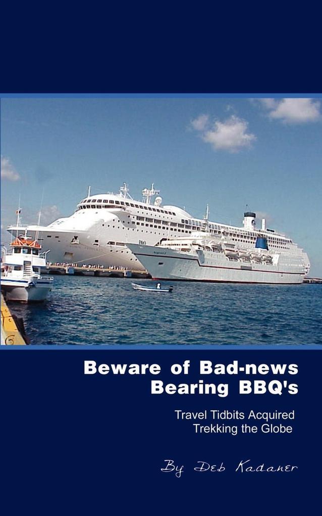 Beware of Bad-News Bearing BBQ's als Taschenbuch