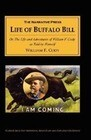 The Life of Buffalo Bill: Or, the Life and Adventures of William F. Cody, as Told by Himself