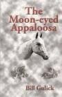 The Moon-Eyed Appaloosa