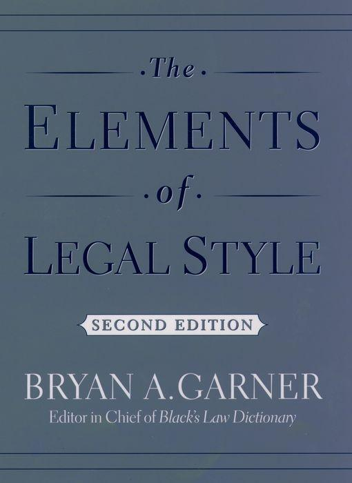 The Elements of Legal Style als Buch (gebunden)