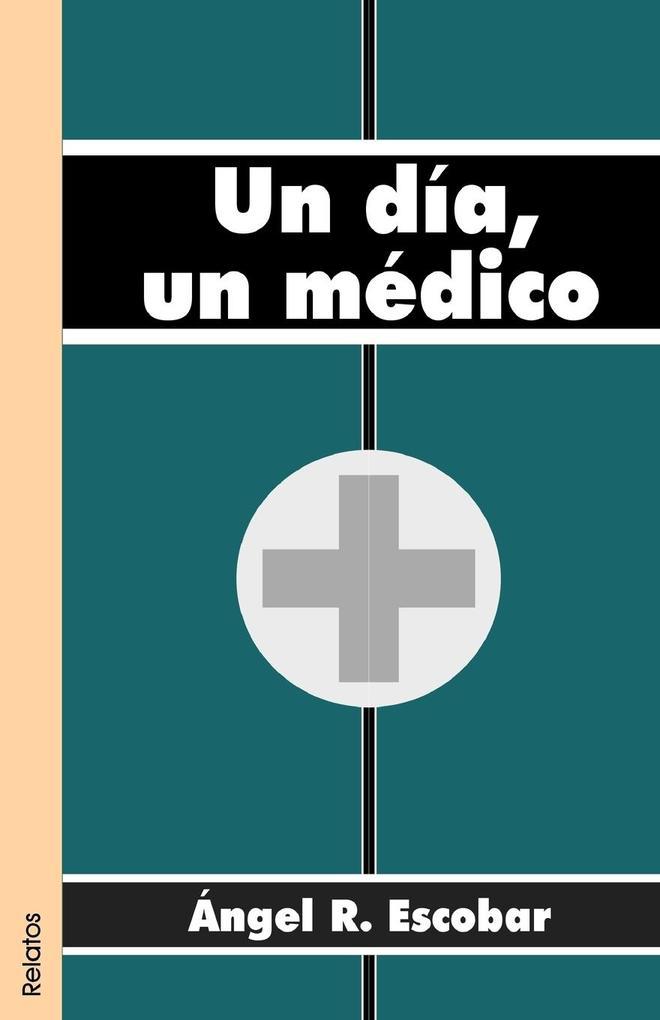 Un Dia, Un Medico als Taschenbuch