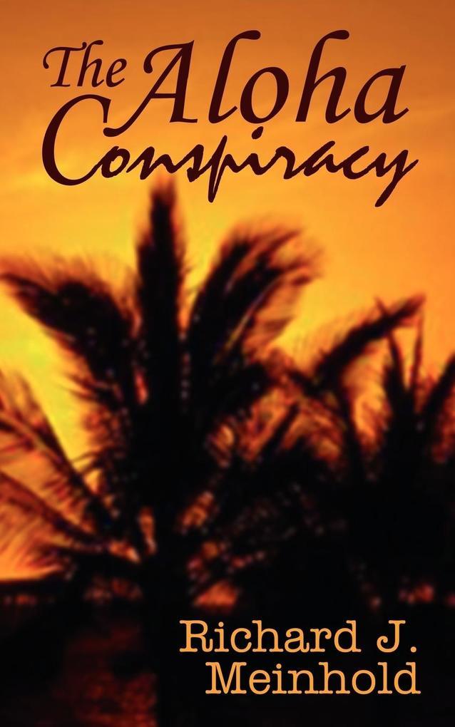The Aloha Conspiracy als Taschenbuch