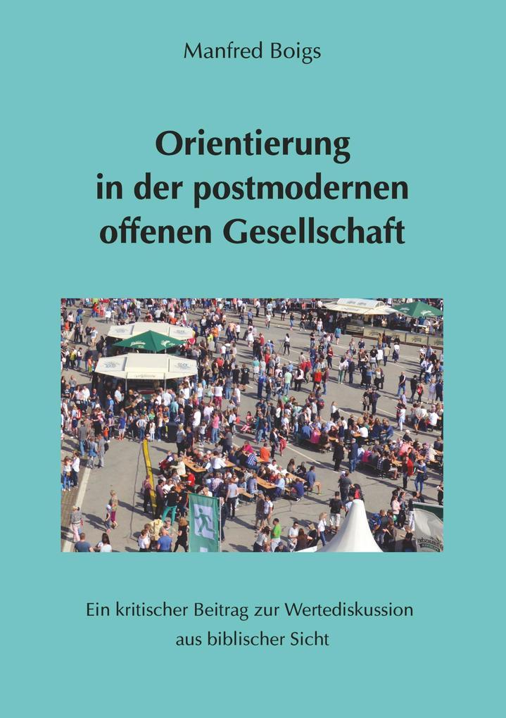 Orientierung in der postmodernen offenen Gesellschaft als Buch (kartoniert)