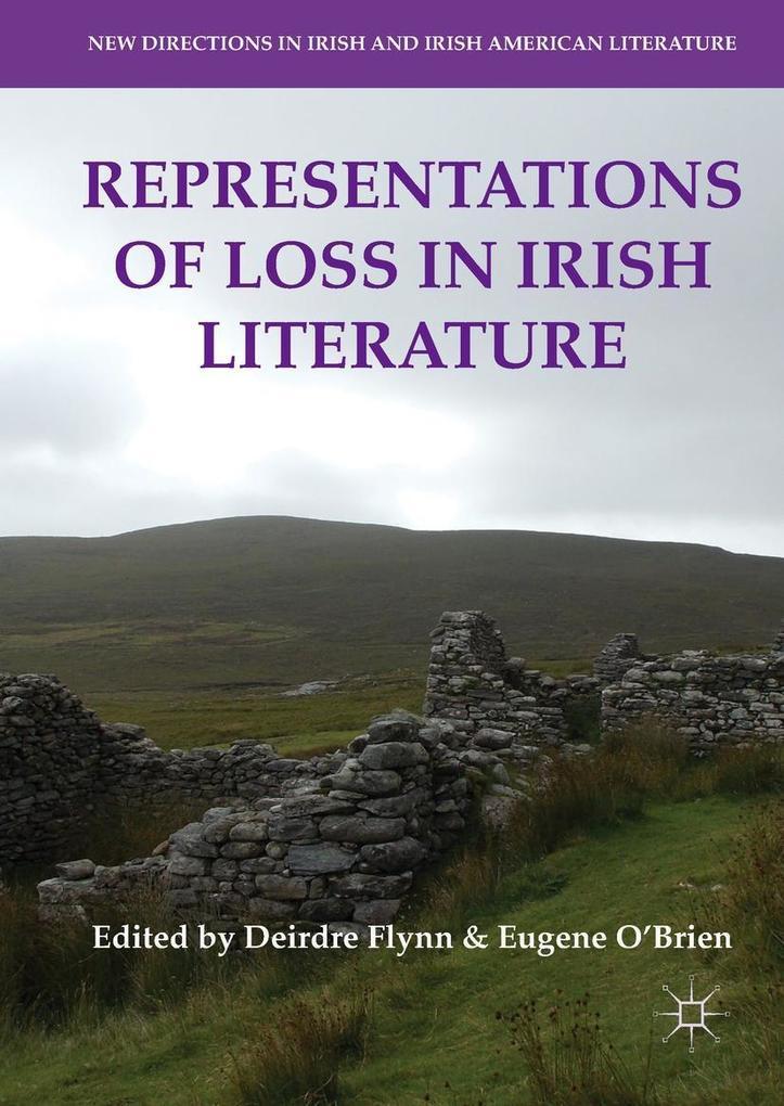 Representations of Loss in Irish Literature als eBook pdf