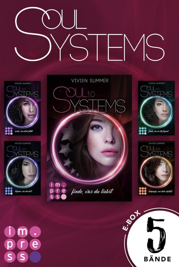 SoulSystems: Alle fünf Bände der Rebellen-Serie in einer E-Box! als eBook epub