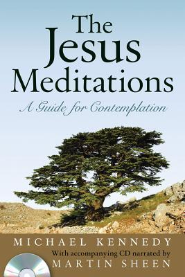 The Jesus Meditations: A Guide for Contemplation [With CD] als Taschenbuch