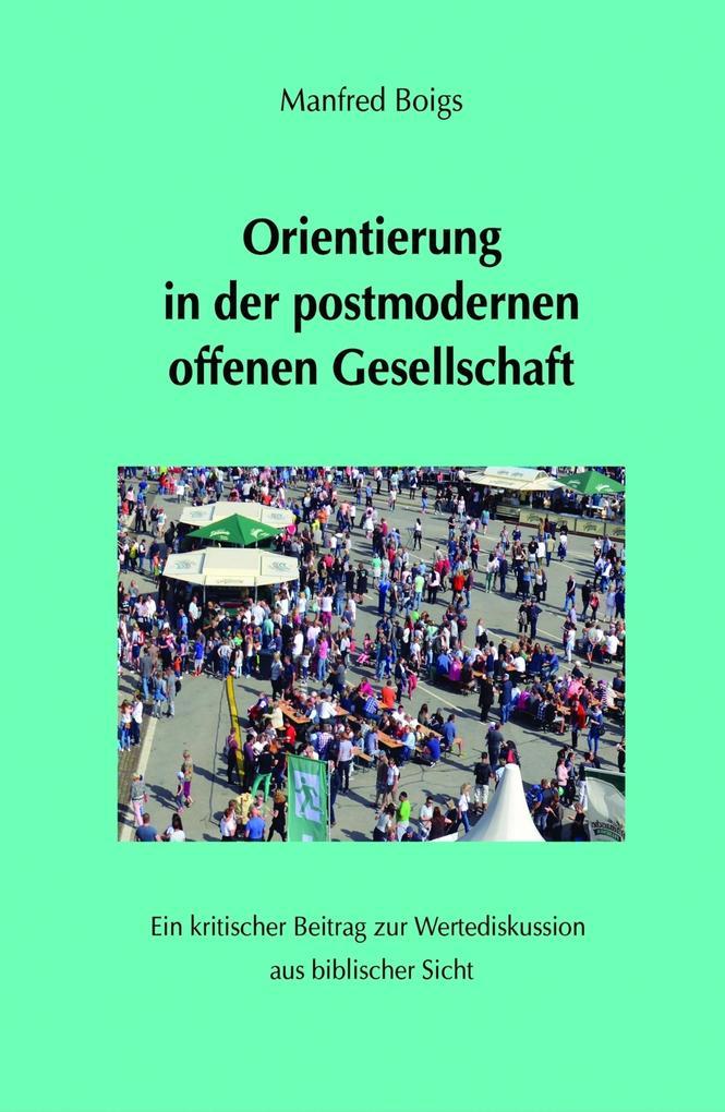Orientierung in der postmodernen offenen Gesellschaft als eBook epub