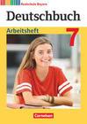 Deutschbuch 7. Jahrgangsstufe - Realschule Bayern - Arbeitsheft mit Lösungen