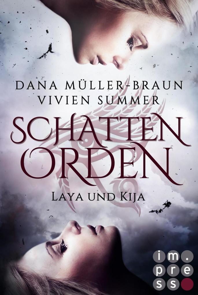 Schattenorden. Die ganze Geschichte der Zwillingsschwestern Laya und Kija als eBook epub