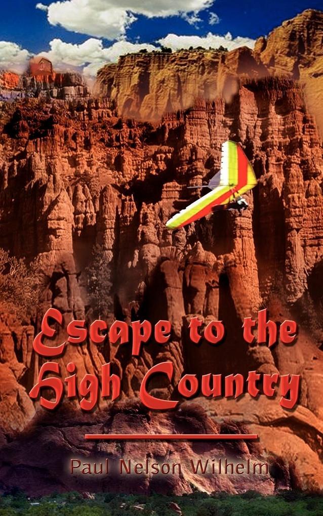 Escape to the High Country als Taschenbuch