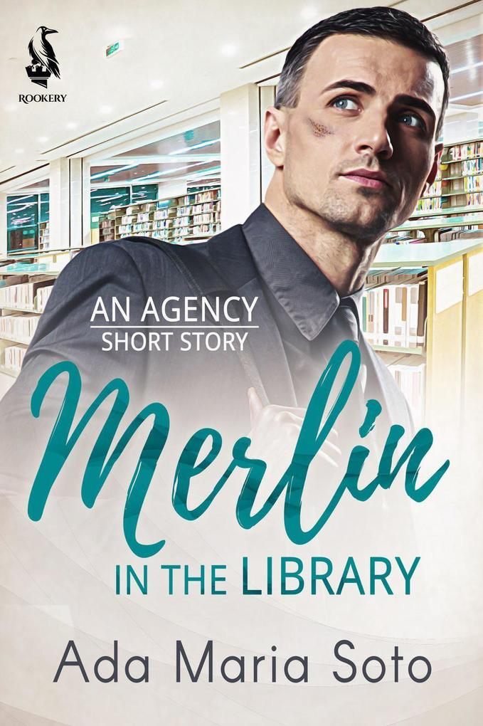 Merlin in the Library (The Agency, #2) als eBook epub