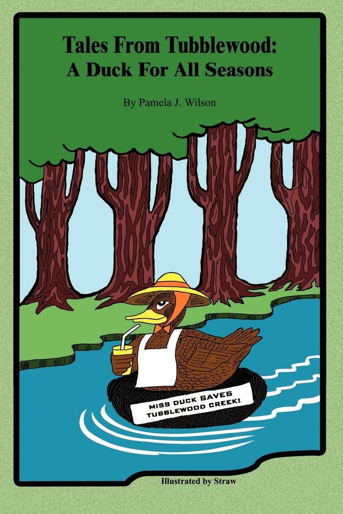 Tales From Tubblewood: A Duck For All Seasons als Taschenbuch