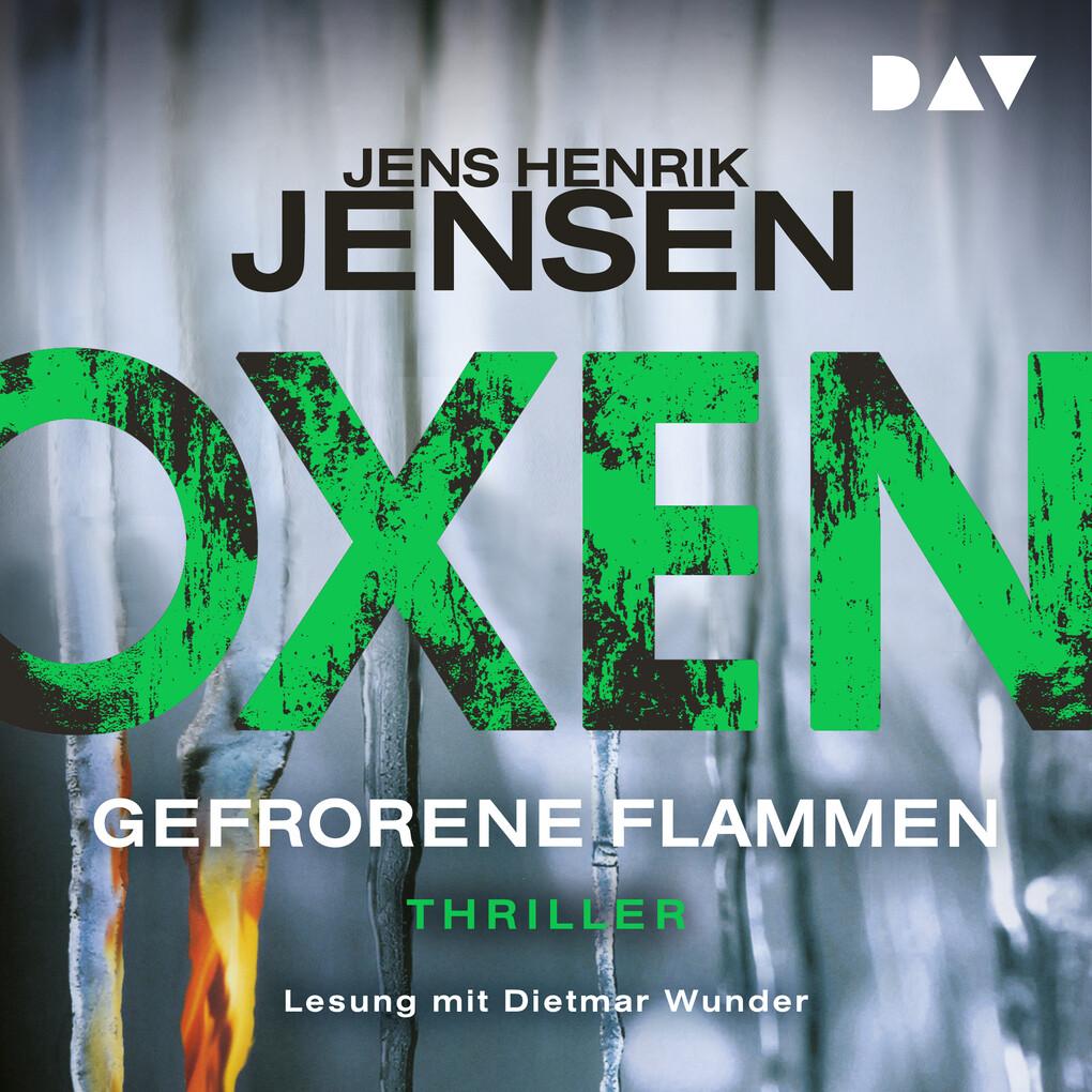 Oxen. Gefrorene Flammen als Hörbuch Download